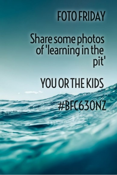 Foto friday share some photos of 'learning in the pit' you or the kids #bfc630nz