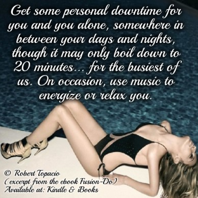 Get some personal downtime for you and you alone, somewhere in between your days and nights, though it may only boil down to 20 minutes... for the busiest of us. on occasion,