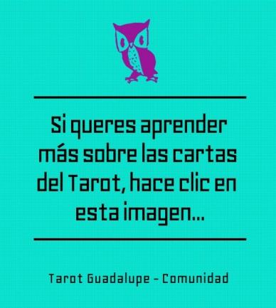 Si queres aprender más sobre las cartas del tarot, hace clic en esta imagen... tarot guadalupe - comunidad