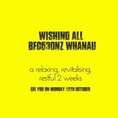 Wishing all #bfc630nz whanau a relaxing, revitalising, restful 2 weeks see you on monday 12th october