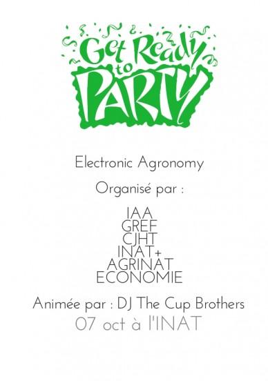 Electronic agronomy organisé par : iaagrefcjhtinat+agrinateconomie animée par : dj the cup brothers 07 oct à l'inat