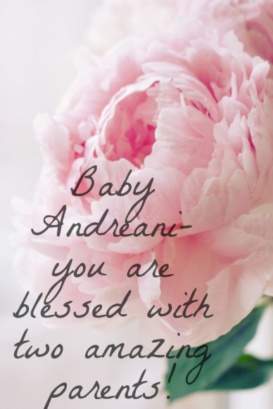 Baby andreani- you are blessed with two amazing parents!
