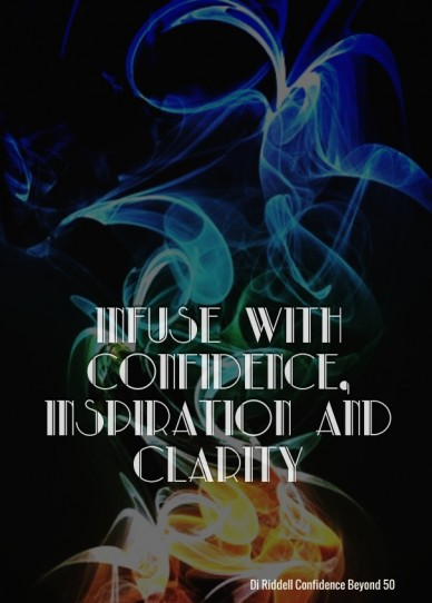 Infuse with confidence, inspiration and clarity