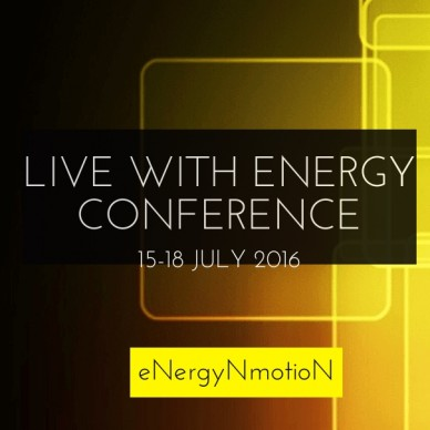 Live with energy conference 15-18 july 2016 energynmotion