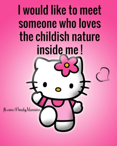 Fb.com/pondymemoirs i would like to meet someone who loves the childish nature inside me !