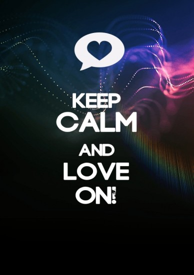 Keep calmandloveon!
