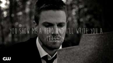 You show me a hero and i'll write you a tragedy.