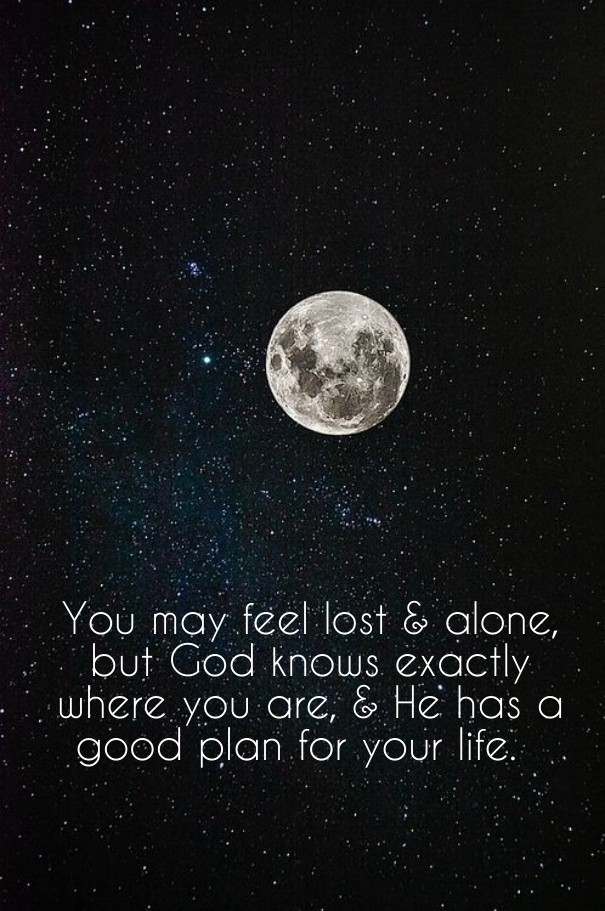 I am feeling lost and alone