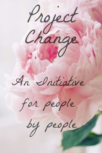 Project change an initiative for people by people