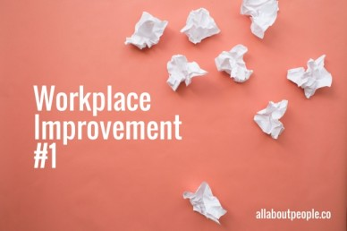 Workplaceimprovement#1 allaboutpeople.co