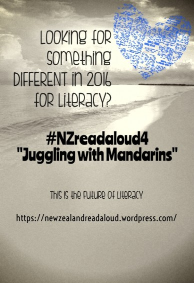 """Looking for something different in 2016 for literacy? #nzreadaloud4 """"juggling with mandarins"""" this is the future of literacy https://newzealandreadaloud.wordpress.com/"""