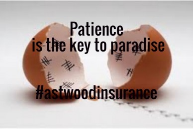 Patience is the key to paradise #astwoodinsurance