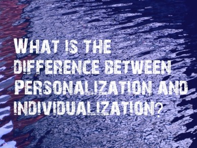 What is the difference between personalization and individualization?