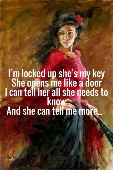 I'm locked up she's my key she opens me like a door i can tell her all she needs to know and she can tell me more...