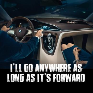 I'll go anywhere as long as it's forward