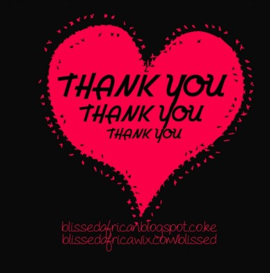 Thank you thank you thank you blissedafrican.blogspot.co.ke blissedafrica.wix.com/blissed