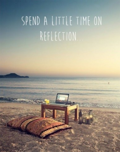 Spend a little time on reflection...