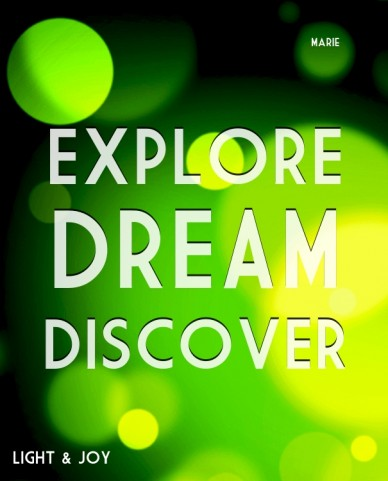 Explore dreamdiscover light & joy marie