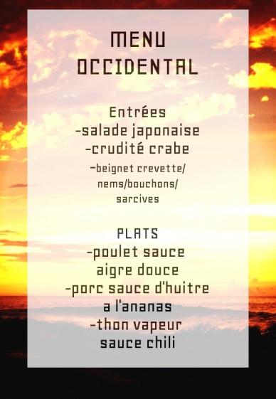 Menu occidental entrées-salade japonaise-crudité crabe-beignet crevette/nems/bouchons/sarcives plats-poulet sauce aigre douce-porc sauce d'huitre a l'ananas -thon vapeur sauce