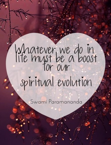 Whatever we do in life must be a boost for our spiritual evolution swami paramananda