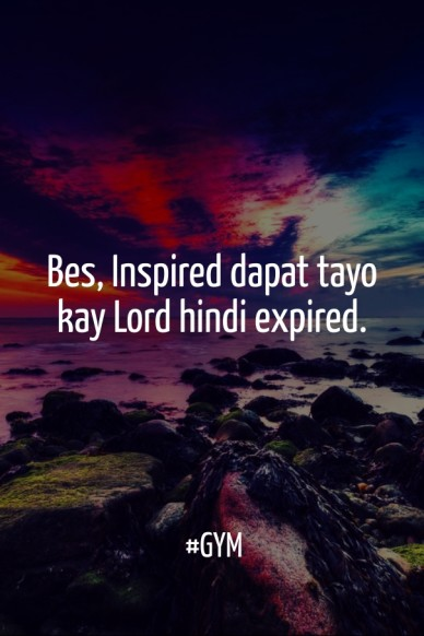 Bes, inspired dapat tayo kay lord hindi expired. #gym
