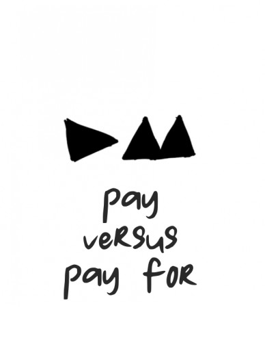 Pay versus pay for