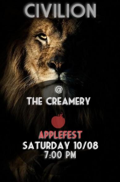 Civilion @ the creamery saturday 10/08 7:00 pm applefest