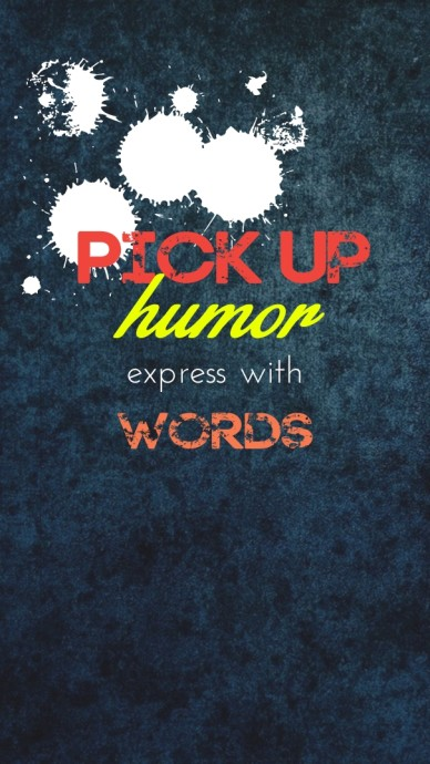 Pick up humor express with words