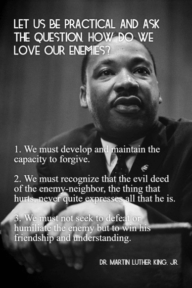 Martin Luther King, Jr. How to love your enemies #MLKJr #Love #poster