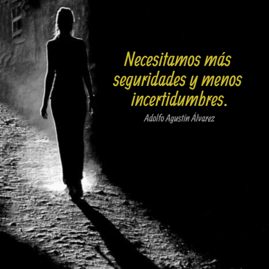 Menos incertidumbres #poster #quote