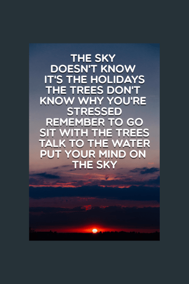 #holiday #inspiration #life #quote#poster #text