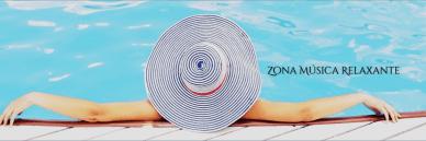 ZONA MUSICA RELAXANTE
