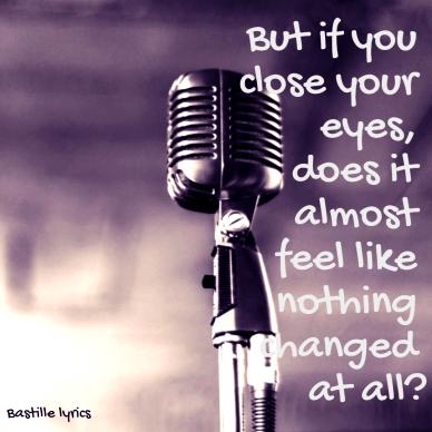 #Bastille #lyrics #quote #music