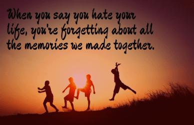 #life #quote #you #memories