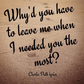#charlieputh #lyrics #seeyouagain #quote #leaveme #why