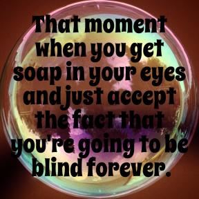 #me #fail #blind #true #quote