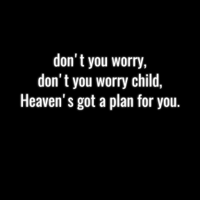 Heaven's got a plan for you... #quote