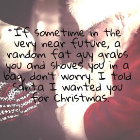 #me #you #santa #wantyou #christmas #quote