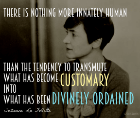 La Follette - divinely ordained