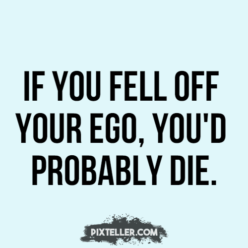 Text,                Font,                Logo,                Product,                Line,                Ego,                You,                Funny,                Quote,                White,                Black,                 Free Image
