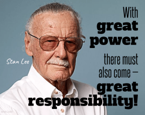 Lee - great power great responsibility