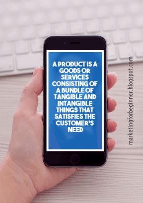 Product definition by http://marketingforbeginner.blogspot.com #marketingbasic #products #customer #definition