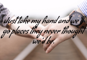 #hand #places #together #friends #love #us #quote