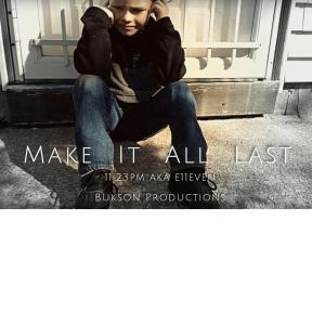 Make It All Last (Prototype 1)