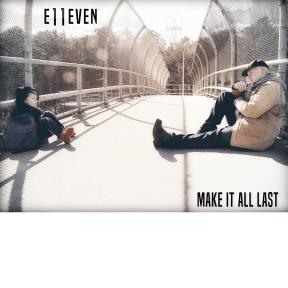Make It All Last pt 3