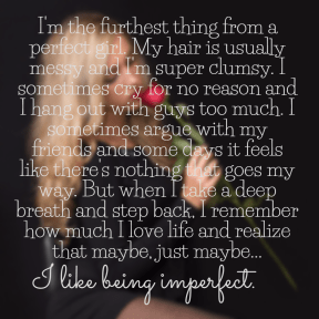 #notperfect #imperfect #me #whocares #thisisme #cry #breath #maybe #stepback