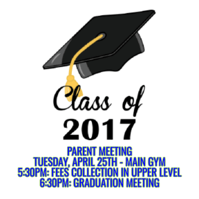CLASS OF 2017 PARENT MEETING