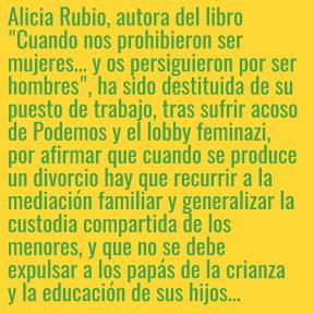 Alicia Rubio ha sido destituida... A