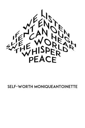 #selfworth Like on FB:self-worth Follow on IG:moebklynselfworth