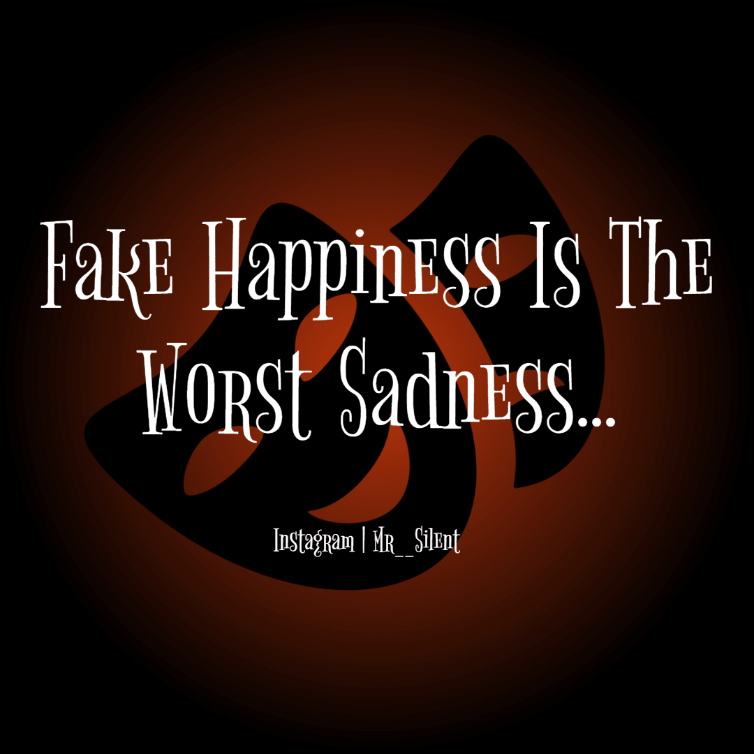 Sayings Quotes Fake Happiness Image Customize Download It For